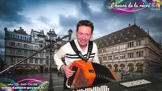 L'heure de la récré #172- Damien POYARD - Ensemble à la maison - Accordion's time - Mon bal.