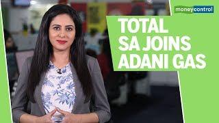 3 Point Analysis | Total SA joins Adani Gas