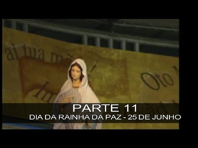DVD MEDIUGÓRIE - APRESSAI A VOSSA CONVERSÃO - PARTE 11 - DIA DA RAINHA DA PAZ