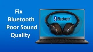 Fix Windows 10 Bluetooth Audio Quality!! - Howtosolveit