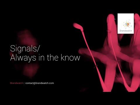 Brandwatch Signals: Always in the Know
