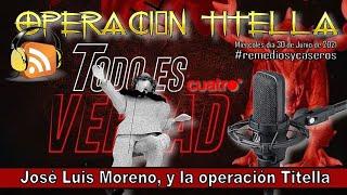 Todo es verdad 🐉 Risto Mejide, José Luis Moreno 👮 Operación Titella 🎭 Kulteperalia.