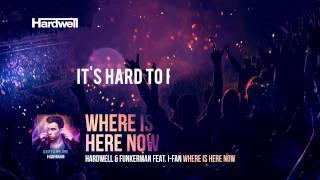 Hardwell & Funkerman feat. I-Fan - Where Is Here Now (Lyric Video)