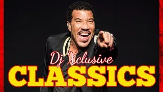 LIONEL RICHIE CLASSICS MIX ~ MIXED BY DJ XCLUSIVE G2B (GOOD OLD TIMES)