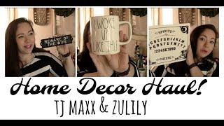 Home Decor Haul   TJ MAXX & Zulily