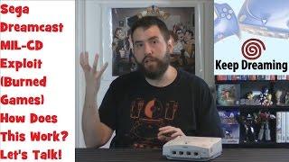 Keep Dreaming - Dreamcast MIL-CD (Burned Games) Exploit - Adam Koralik