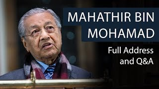 Mahathir Bin Mohamad | Full Address and Q&A | Oxford Union