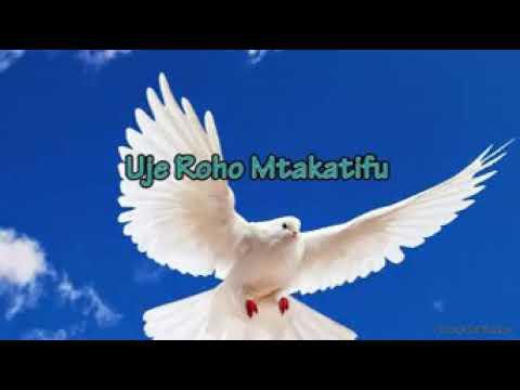 Uje Roho Mtakatifu.