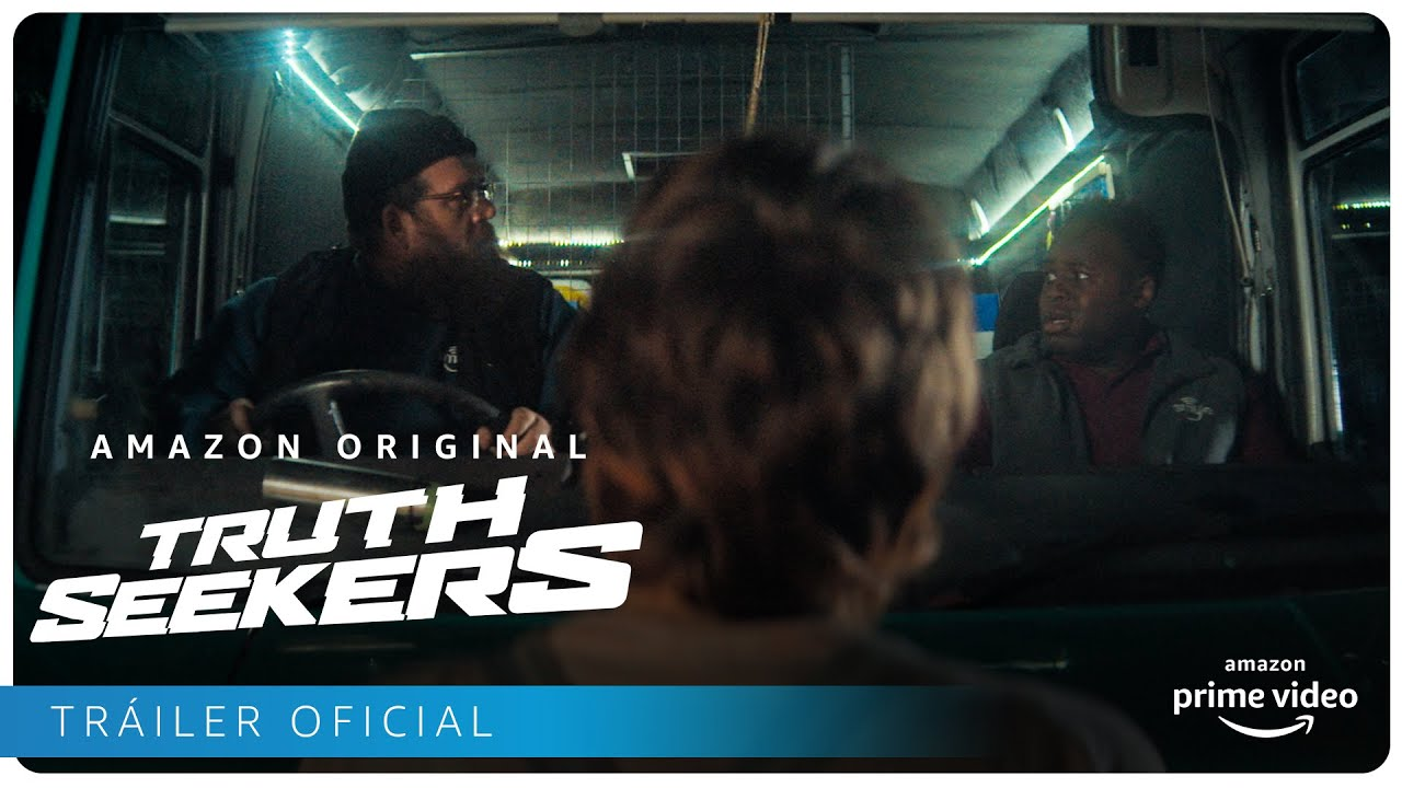 Truth Seekers - Tráiler oficial | Amazon Prime Video