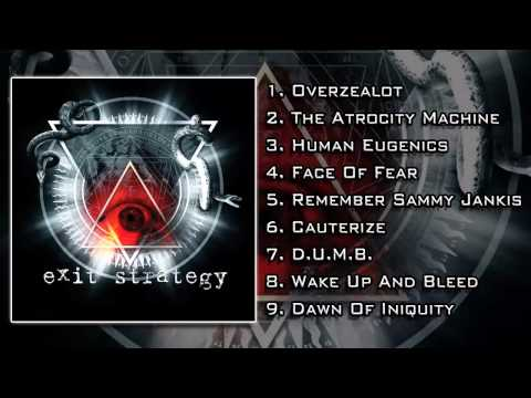 Exit Strategy - The Atrocity Machine (FULL ALBUM/HD)