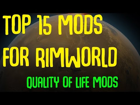 Barky's Top 15 Mods for Rimworld (Quality of Life)