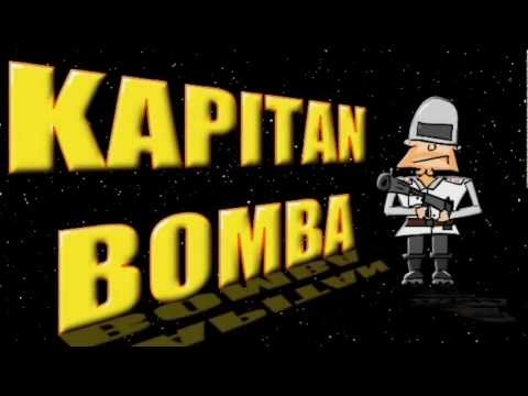 Kapitan Bomba - Babe I love you very much