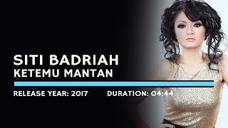 Cover images Siti Badriah - Ketemu Mantan (Lyric)
