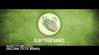 Raye Ft. Mr. Eazi Decline TCTS Remix.mp3