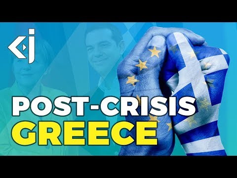 The POST-FINANCIAL CRISIS of GREECE and it's economic prospects - KJ Vids