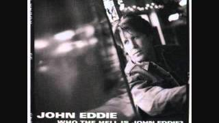 Watch John Eddie If Youre Here When I Get Back video