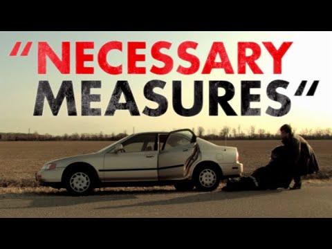 Necessary Measures (Feature Film)