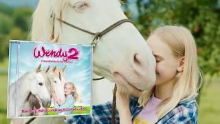 Wendy 2 – Freundschaft für immer (Der Original-Soundtrack zum Film)