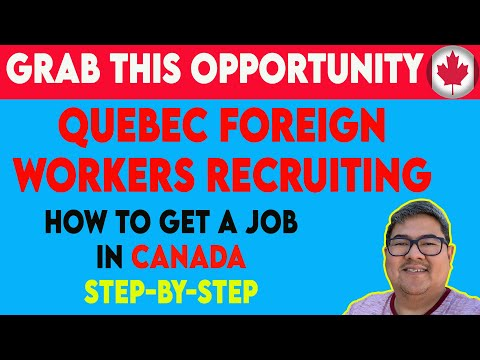 GET READY! QUEBEC FOREIGN WORKERS RECRUITMENT I CANADA IMMIGRATION