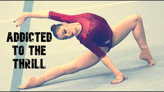 Aliya Mustafina || Addicted to the Thrill