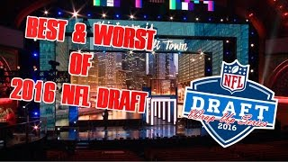 Best and Worst of the 2016 NFL Draft
