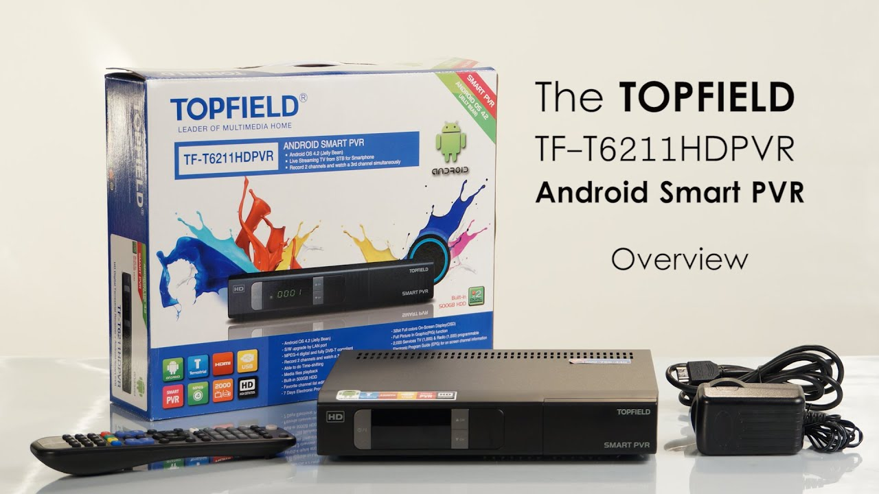 03  An Overview of the Topfield T6211HD PVR Smart Android PVR
