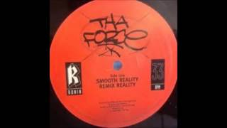 Tha Force - Smooth Reality (Remix)