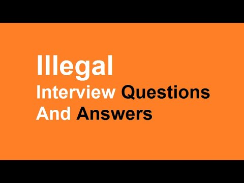 Illegal Interview Questions And Answers