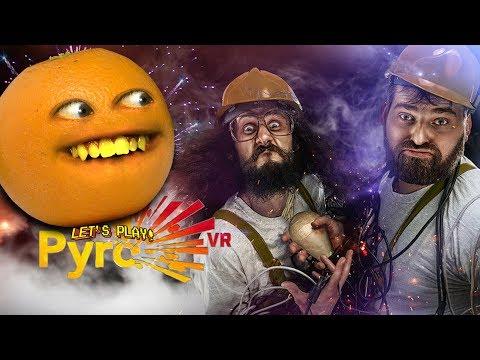 Pyro 🔥 VR! 🍊 🎆  [Annoying Orange Plays]