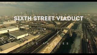 Los Angeles - Sixth Street Viaduct