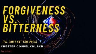 Forgiveness vs Bitterness