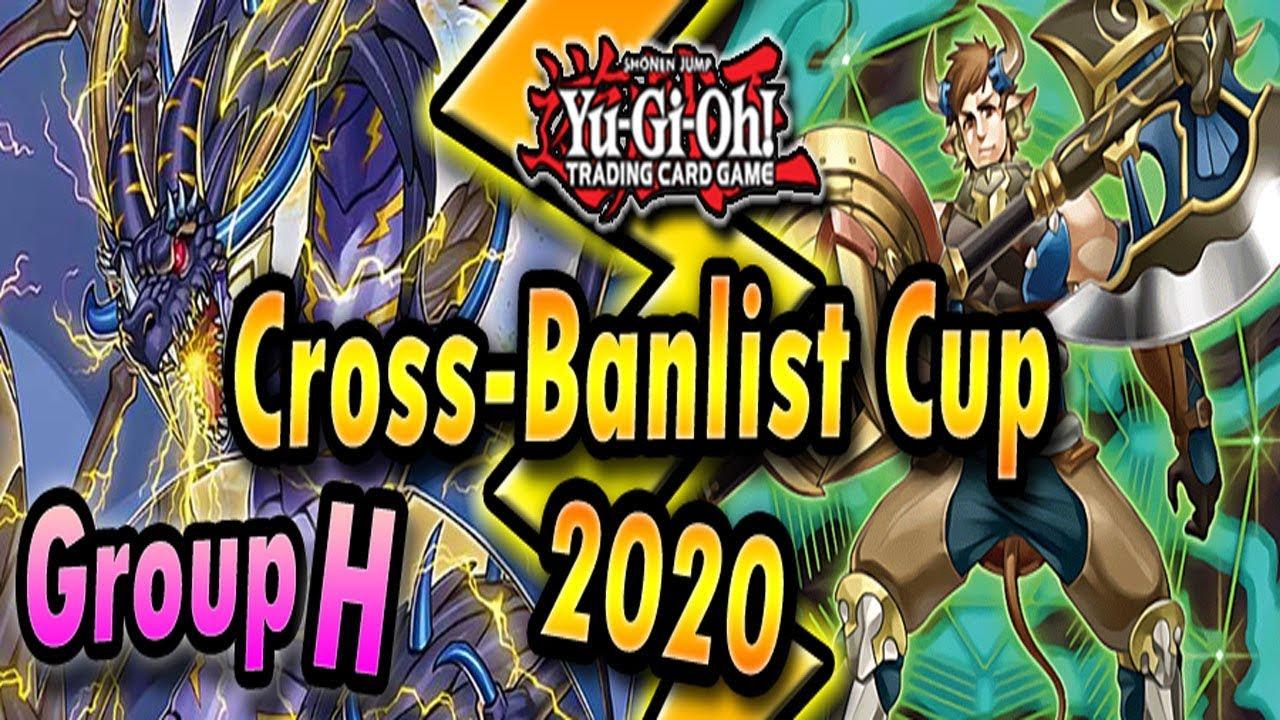 Download Group H - Cross-Banlist Cup 2020