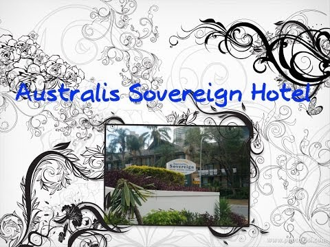 AUSTRALIS SOVEREIGN HOTEL | HOTEL REVIEW | SURFERS PARADISE | GOLD COAST | QUEENSLAND | AUSTRALIA