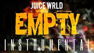 Juice WRLD - Empty [INSTRUMENTAL] | ReProd. by IZM
