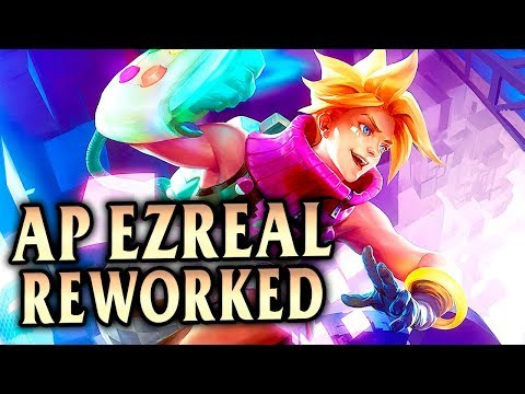 New Reworked Ezreal! W Change = AP Ezreal is Good? Arcade Ezreal Mid! - League of Legends S8