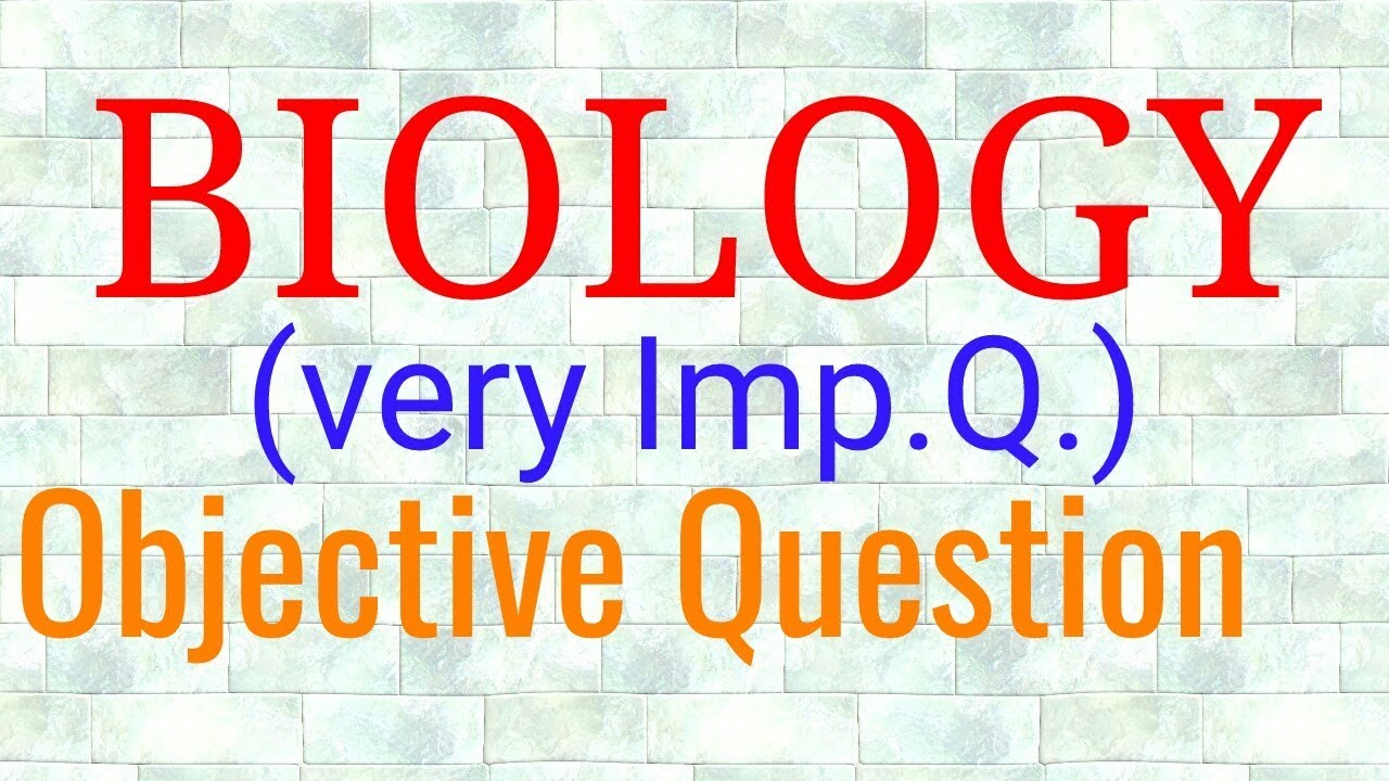 biology objective question