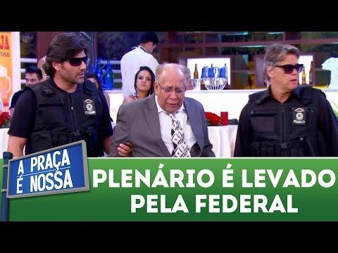 João Plenário é levado pela Polícia Federal | A Praça É Nossa (14/12/17)