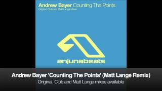 Andrew Bayer - Counting The Points (Matt Lange Remix)