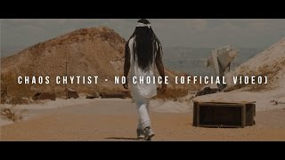 Chaos Chytist - No Choice (Official Video)