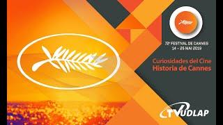 La historia del Festival de Cannes: Curiosidades del cine | Cannes 2019