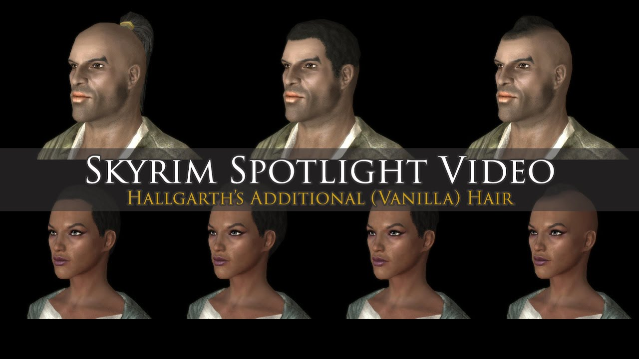 Skyrim Mod Spotlight Hallgarths Additional Hair Youtube