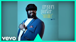 Gregory Porter Smile Official Audio
