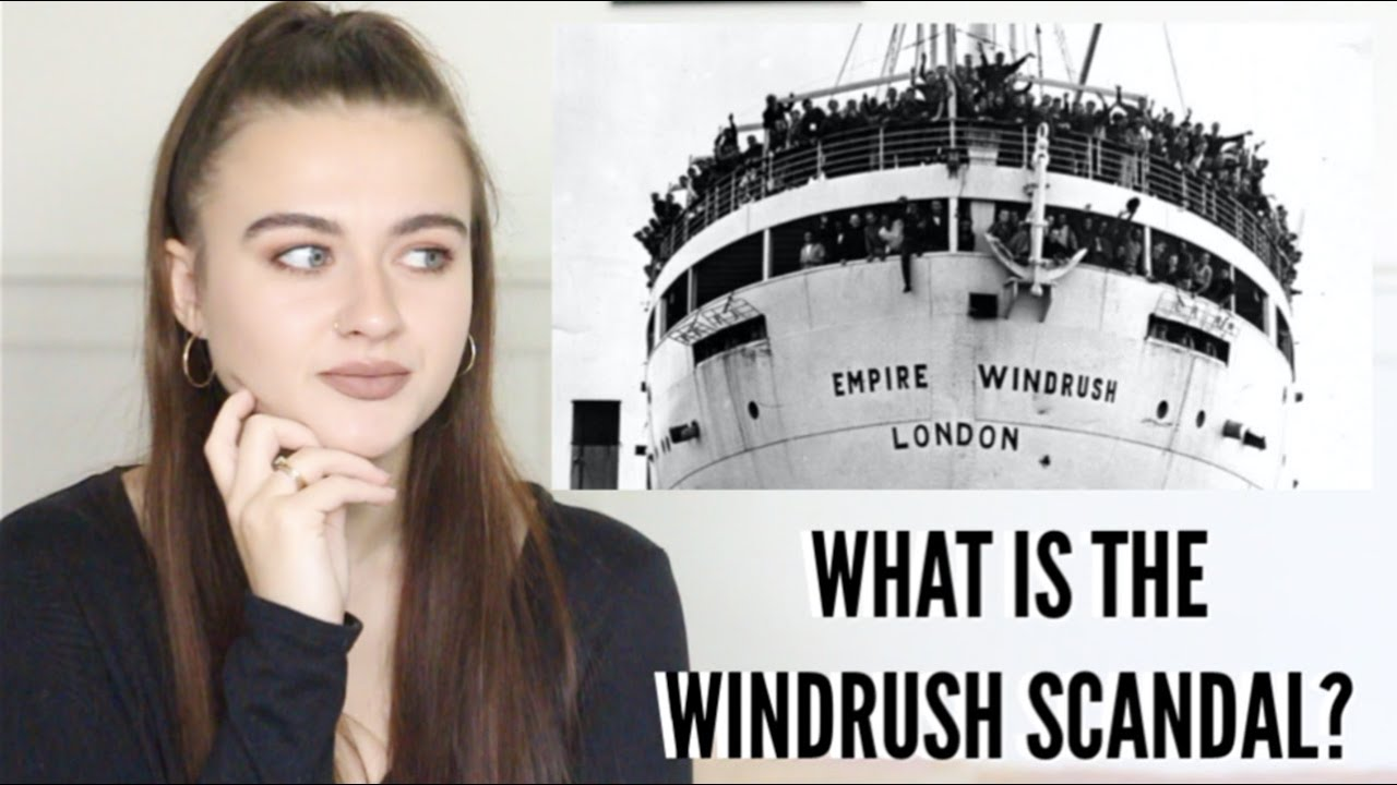 WHAT IS THE WINDRUSH SCANDAL? | A HISTORY SERIES