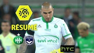 AS Saint-Etienne - Girondins de Bordeaux (2-2)  - Résumé - (ASSE - GdB) / 2016-17