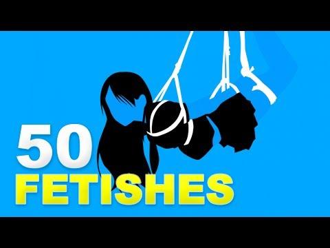 50 Fetishes