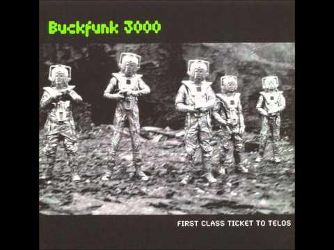 Fried Funk & Microchips(Stir Fry Mix) - Buckfunk 3000 /  First Class Ticket To Telos