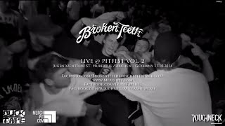 Broken Teeth Live @ Pitfest Vol.  2 (HD)