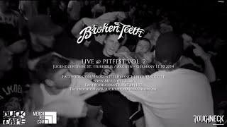Broken Teeth Live @ Pitfest Vol.  2 (HD)
