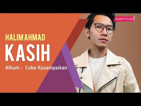 Halim Ahmad - Kasih (Official Lyric Video)