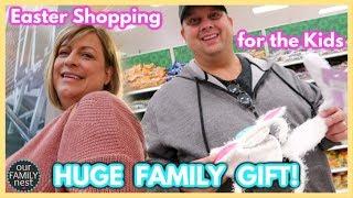 EASTER SHOPPING FOR THE KIDS - HUGE FAMILY GIFT!!